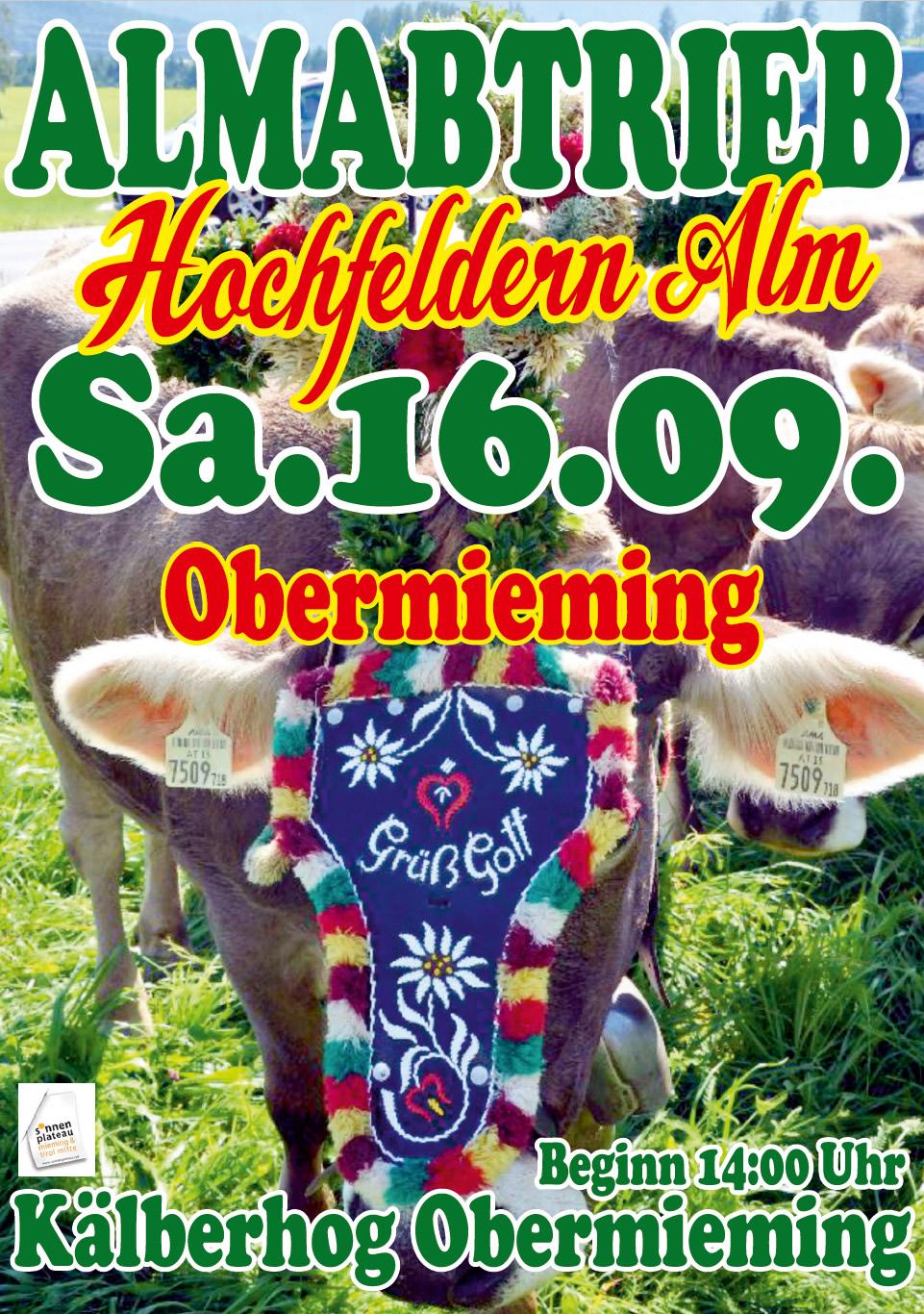 Almabtrieb Hochfeldern Alm - Obermieming am 16. September 2017, Plakat: Freunde der Josefskapelle Mieming