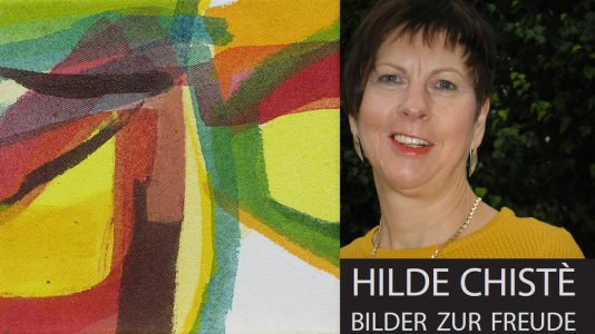 Hilde Chistè - Bilder zur Freude - Auswahl aus 40 Jahren Malerei, Fotos: Hilde Chistè/Kunst-Werk-Raum